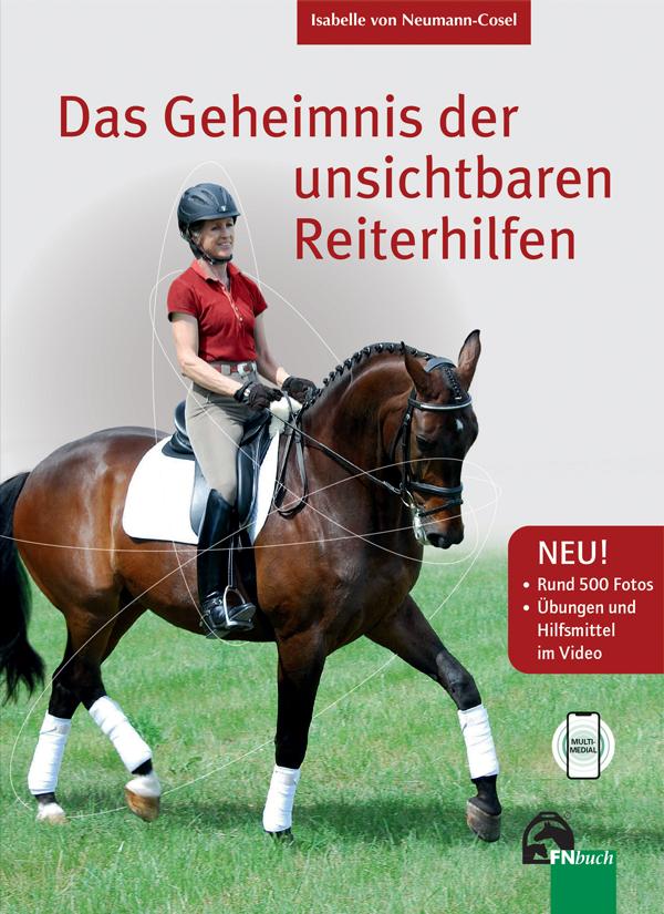 Das Geheimnis der unsichtbaren Reiterhilfen