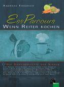 EssParcours – Wenn Reiter kochen