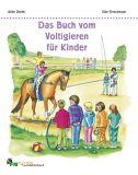 Das Buch vom Voltigieren für Kinder
