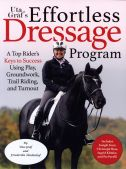 Uta Gräf's Effortless Dressage Program