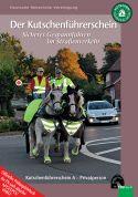 Der Kutschenführerschein – Sicheres Gespannfahren im Straßenverkehr