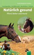 Natürlich gesund. Pferd, Reiter und Hund (Download)
