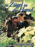 Die Zügel in der Hand