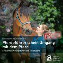 Hörbuch: Pferdeführerschein Umgang mit dem Pferd