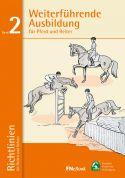 Weiterführende Ausbildung für Pferd und Reiter (E-Book)